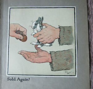 """Antique Print 1912 Cecil Aldin """" Sold again """" from C Aldin's Happy Family"""