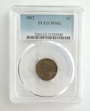 1862 Indian Head ONE CENT~~Graded by PCGS MS 62~~Civil War Era Coin
