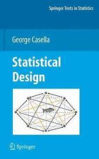 Springer Texts in Statistics: Statistical Design by George Casella (2008,...