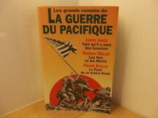 Les grands romans de La guerre du Pacifique Jones Mailer Boulle 1177 pages 1994
