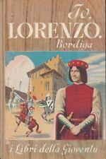 (Bordiga) Io Lorenzo  1950 Salani I libri della gioventù