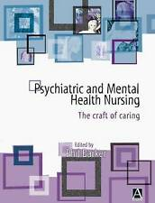 Psychiatric and Mental Health Nursing: The Craft of Caring-ExLibrary