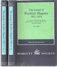 Hakluyt Society 'Journal of Rochfort Maguire 1852-1854' 2 vols  John Bockstoce