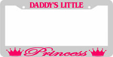 DADDY'S LITTLE PRINCESS WHITE/PINK LICENSE PLATE FRAME