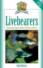 Livebearers (Fishkeeping Made Easy), David Alderton, Used; Like New Book