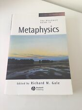 The Blackwell Guide to Metaphysics Richard M. Gale Philosophy Book