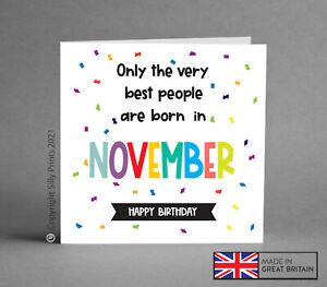 Funny Birthday Card rude cheeky joke November friend brother sister naughty H131