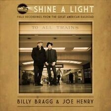 Shine a Light: Field Recordings from the Great Ame von Billy Bragg & Joe Henry,J
