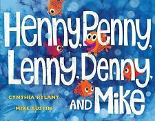 Henny, Penny, Lenny, Denny, and Mike, Rylant, Cynthia