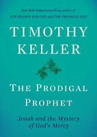 THE PRODIGAL PROPHET: Jonah and the Mystery of God's Mercy (0735222061)