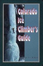Colorado Ice Climber's Guide (Regional Rock Climbing Series)-ExLibrary