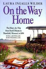 On the Way Home: The Diary of a Trip from South Dakota to Mansfield, M-ExLibrary