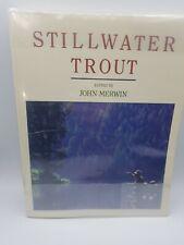 Stillwater Trout by John Merwin (2001, Paperback)