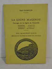 WWI marginat line plants and factories in thoinville by gamelin 1976 french