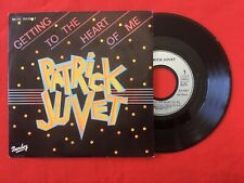 PATRICK JUVET GETTING TO THE HEART CHANGE YOUR 813476-7 VG++ VINYLE 45T SP