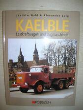 BUCH - KAELBLE schwere Lastwagen im Podzun Verlag