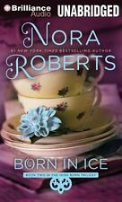 Born in Trilogy: Born in Ice 2 by Nora Roberts (2014, CD, Unabridged)
