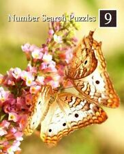 Number Search Puzzles Ser.: Number Search Puzzles 9 : 100 Elegant Puzzles in...