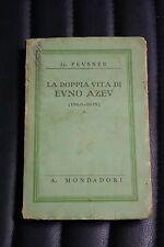 La doppia vita di Evno Azev - G. Pevsner - Prima edizionme Mondadori 1936