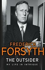 The Outsider: My Life in Intrigue-Frederick Forsyth
