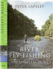 RIVER FLY-FISHING The Complete Guide by Peter Livesey 1st edt 2003 pb R Hale