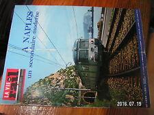 µ?a Revue La Vie du Rail n°1234 Depot de Thouars CF zone Phlegreenne Naples