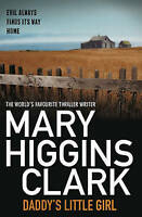 Daddy's Little Girl ' Clark, Mary Higgins