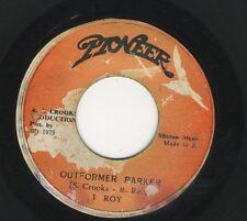"I Roy – Outformer Parker / Knatty Down There ORIG JA 7"" 1975 PIONEER"