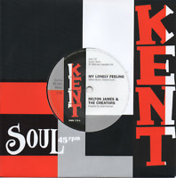 """MILTON JAMES & THE CREATORS My Lonely Feeling - New Northern Soul 45 (Kent) 7"""""""