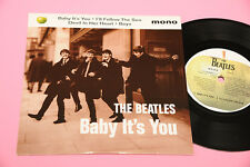 "BEATLES 7"" EP BABY IT'S YOU 4 CANZONI UK 1995 MINT MAI SUONATO UNPLAYED !!!!!!!!"