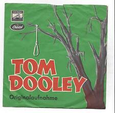 The Kingston Trio: Tom Dooley + Ruby red-vinile usati single