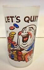Vintage Gay Fad LET'S QUIT Frosted Tumbler Glass Cards Poker MCM Novelty Drink