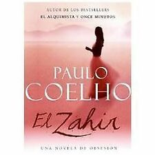 El Zahir : Una Novela de Obsesion (Spanish Edition)