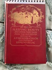 The Sleeping Beauty And Other Fairy Tales From The Old French OLD BEAUTIFUL BOOK
