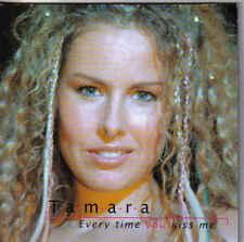 Tamara-Every Time You Kiss Me cd single