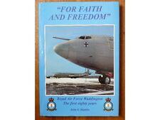 For Faith and Freedom, Royal Air Force Waddington, J. F. Hamlin 1996