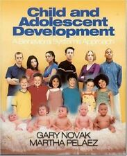 Child and Adolescent Development : A Behavioral Systems Approach by Gary...