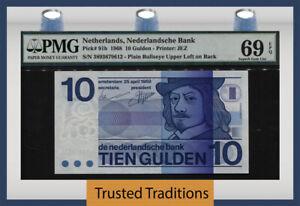 TT PK 91b 1968 NETHERLANDS 10 GULDEN PMG 69 EPQ SUPERB SUPERB GEM UNCIRCULATED!