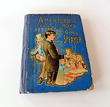 American Boys' and Girls' Speaker - Late 1800's - HC (1906 Inscription)