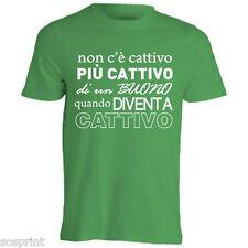 bud spencer t-shirt NON C'E' CATTIVO PIU' CATTIVO DI UN BUONO....
