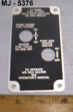Military Vehicle Heater Instruction Plate - P/N: 11675548 (NOS)