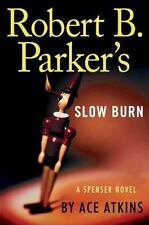Robert B. Parker's Slow Burn by Ace Atkins - HARDCOVER - BRAND NEW!