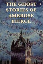 The Ghost Stories of Ambrose Bierce, Brand New, Free shipping in the Us