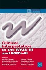 Clinical Interpretation of the WAIS-III and WMS-III: By David S. Tulsky, Dona...