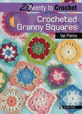 20 to Crochet: Crocheted Granny Squares by Val Pierce New Paperback Book
