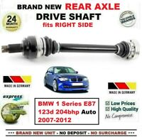 FOR BMW 1 Series E87 123d 204bhp Auto 2007-2012 NEW REAR AXLE RIGHT DRIVESHAFT