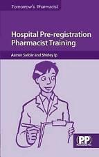 Hospital Pre-registration Pharmacist Training (Tomorrow's Pharmacist), Very Good