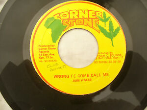 JOSE WALES WRONG FE COME CALL ME / VERSION corner stone ........ 45rpm