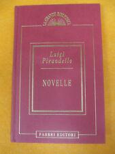 BOOK LIBRO Luigi Pirandello NOVELLE la grande biblioteca FABBRI EDITORI (L65)