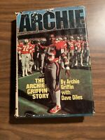 Archie : The Archie Griffin Story by Archie Griffin; Dave Diles 1977